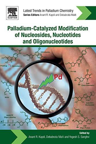 Palladium-Catalyzed Modification of Nucleosides, Nucleotides and Oligonucleotides