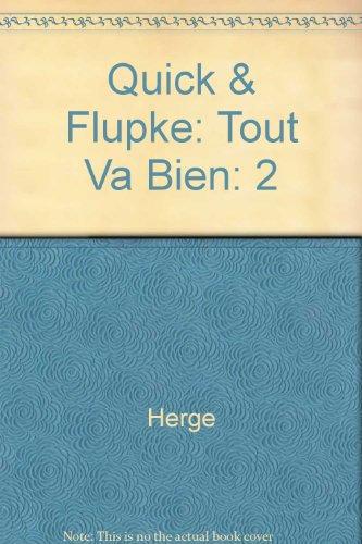 Quick et Flupke, tome 2 : Tout va bien