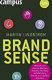 Image de Brand Sense: Warum wir starke Marken fühlen, riechen, schmecken, hören und sehen können