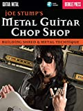 Metal Guitar Chop Shop: Building Shred & Metal Technique (Guitar: Metal) (English Edition)