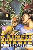 A Simple Suburban Murder (Tom & Scott Mysteries)