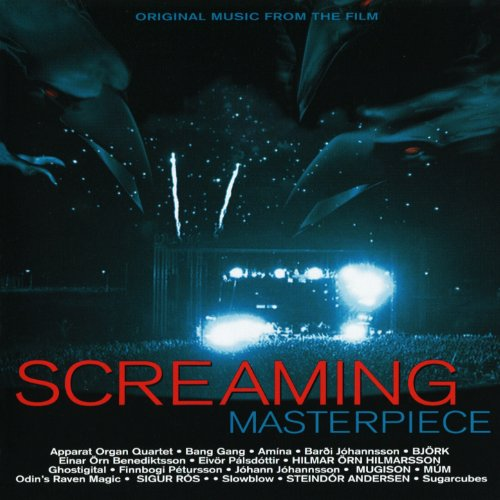 Screaming Masterpiece (Original Music from the Film)