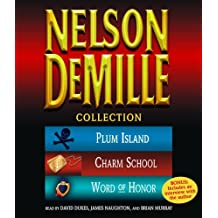 Nelson DeMille Collection: Plum Island/Charm School/Word of Honor