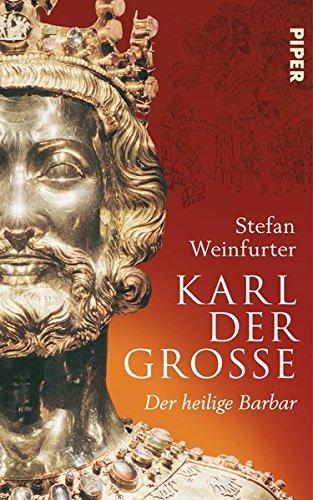 Download Karl der Große: Der heilige Barbar