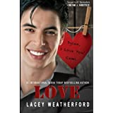 Love (Crush) (Volume 3) by Lacey Weatherford (2014-04-13)