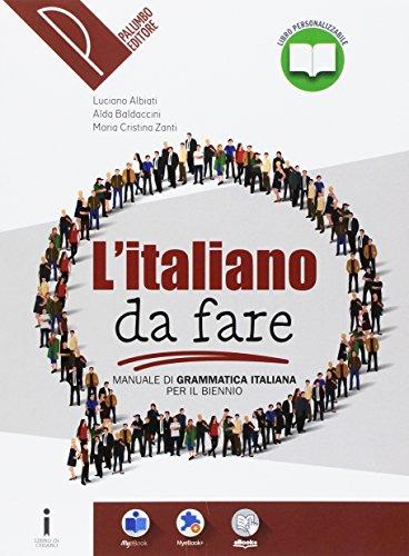 Manuale di grammatica italiana. Per il biennio delle Scuole superiori. Con e-book. Con espansione online