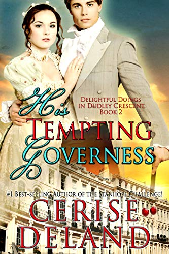 His Tempting Governess: Delightful Doings in Dudley Crescent (English Edition) -