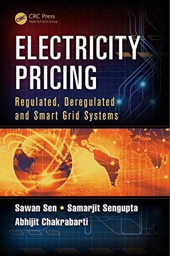 Electricity Pricing: Regulated, Deregulated and Smart Grid Systems (English Edition) -