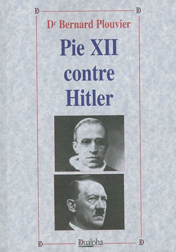 Pie XII contre Hitler