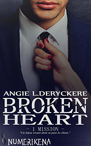 Broken Heart 1: Mission