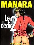 Le Déclic, tome 2 - Albin Michel - L'Echo des Savanes - 31/10/1991