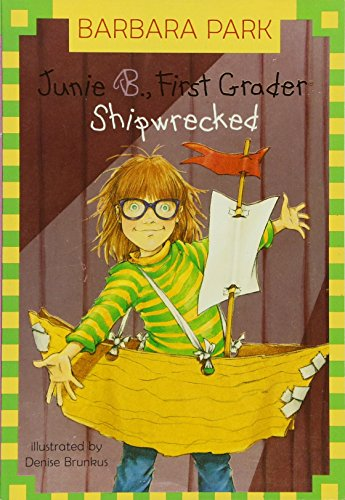 Junie B.first Grader. Shipwrecked (Junie B. Jones)