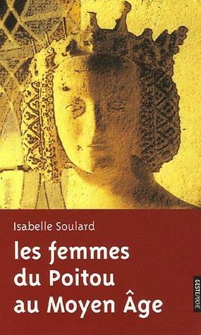 Les femmes du Poitou au Moyen-Age