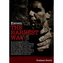 Eleven The Hardest Way