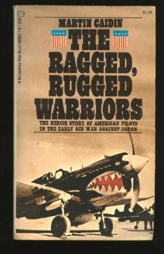 Ragged, Rugged Warriors (The Bantam war book series)