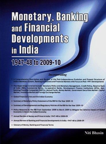 Monetary, Banking & Financial Developments in India -- 1947-48 to 2008-09 by Niti Bhasin (2009-01-01)