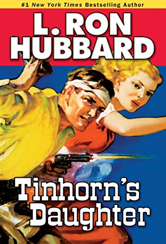 Tinhorn's Daughter (Stories from the Golden Age)