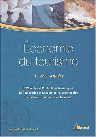 Economie du tourisme 1re et 2me annes BTS VPT-AGTL et formations suprieures