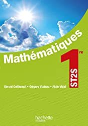 Mathématiques 1re ST2S - Livre élève - Ed. 2012