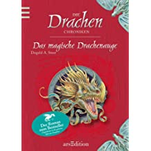 Das magische Drachenauge: Die Drachen-Chroniken / Band 1