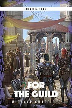 For The Guild (Emerilia Book 3) (English Edition)
