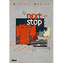 Next Stop, tome 1 : Sex