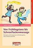 Bewegung, Körpererfahrung & Gesundheit / Von Frühlingstanz bis Schneeflockenmassage (Amazon.de)