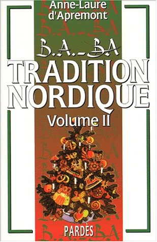 B.A.-BA de la tradition nordique volume 2 par Anne-Laure d' Apremont
