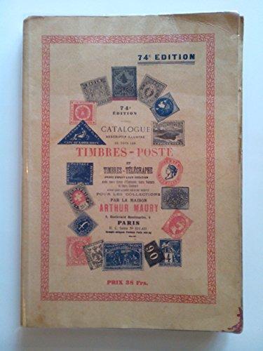 Catalogue descriptif et illustré de tous les timbres poste parus depuis leur création à novembre 1938