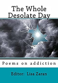The Whole Desolate Day (English Edition) di [Editor: Zaran]