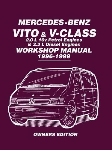 mercedes-benz-vito-v-class-20-l-16v-petrol-engines-and-23-l-diesel-engines-workshop-manual-1996-1999