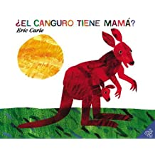 Does a  Kangaroo Have a Mother, Too: El Canguro Tiene Mama?: Spanish Edition