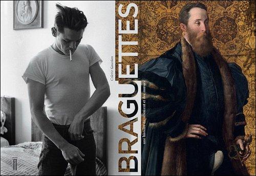 Braguettes : Une histoire du vêtement et des moeurs par Colette Gouvion