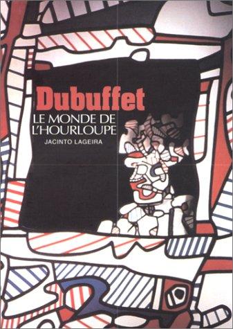 Dubuffet : Le Monde de l'Hourloupe
