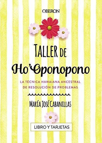 Taller de Ho'Oponopono (Libros Singulares)