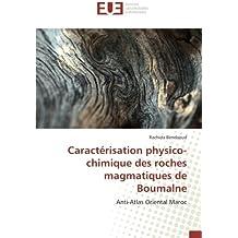 Caractérisation physico-chimique des roches magmatiques de Boumalne: Anti-Atlas Oriental Maroc