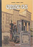 Chewing Gun, tome 2 - Foxy Lady