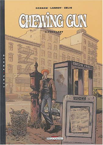 Chewing Gun, tome 2 : Foxy Lady