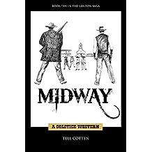 Midway (The Landon Saga Book 10) (English Edition)