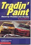 Telecharger Livres Tradin Paint Raceway Rookies and Royalty (PDF,EPUB,MOBI) gratuits en Francaise
