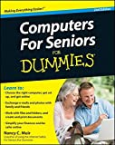 Computers for Seniors for Dummies (For Dummies (Computers))