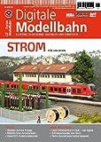 Digitale Modellbahn 13 - Strom f�r die Bahn - Elektrik, Elektronik, Digitales und Computer - MIBA, Eisenbahn Journal, ModellEisenBahner Bild