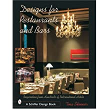 Design for Restaurants and Bars Inspiration for 100s of International Hotels