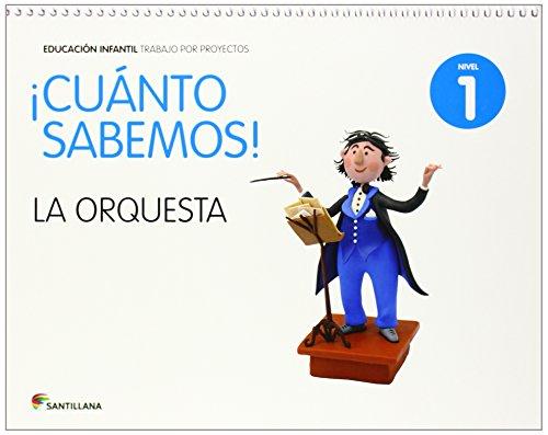 CUANTO SABEMOS NIVEL 1 LA ORQUESTA - 9788468087658