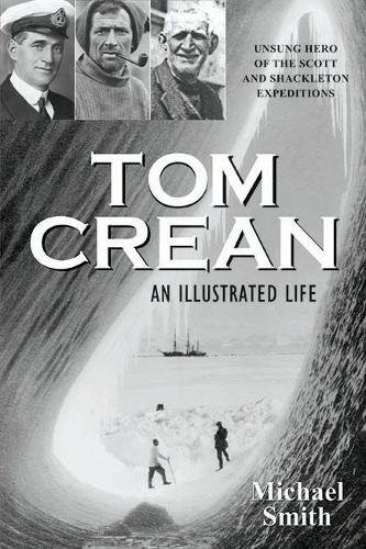 Tom Crean: An Illustrated Life por Michael Smith