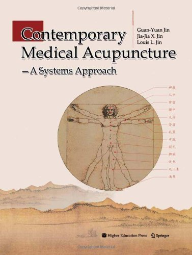 Contemporary Medical Acupuncture: A Systems Approach by Guan-Yuan Jin (2007-10-11)