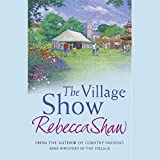 The Village Show: Tales from Turnham Malpas, Book 4