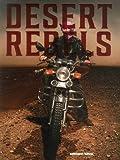 Desert Rebels: Moroccan Motorcycle Culture by Steffen Schulte-Lippern (2014-10-23)