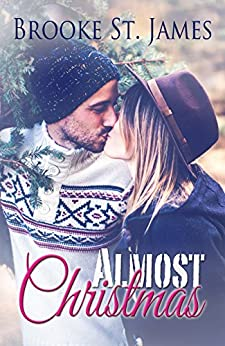 Almost Christmas by [St. James, Brooke]