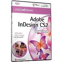 Adobe InDesign CS2 - Professionelles Layout vom Flyer bis zum Buch - 10 Stunden Video-Training auf DVD (AW Videotraining Grafik/Fotografie)
